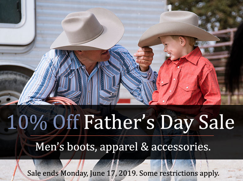 Father's Day Sale - 10% Off Men's Boots, Apparel and Accessories until Sunday, June 17, 2019