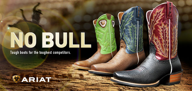 NO BULL!  Tough boots for the toughest competitors.