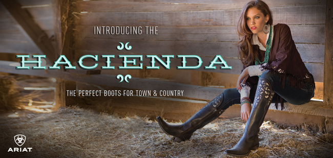 Introducing the Hacienda by Ariat - The Perfect Boots for Town & Country!